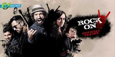 RockOn 2 Teaser Launch, Farhan Akhtar & Arjun Rampal Rock It Again