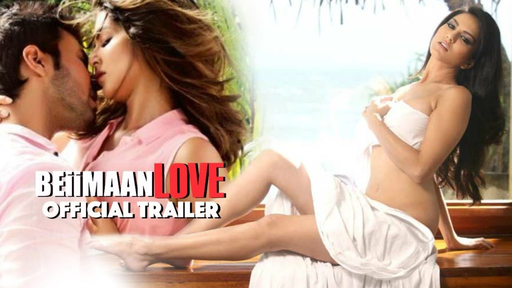 Sunny Leone Goes Bold in Beiimaan Love, Watch It