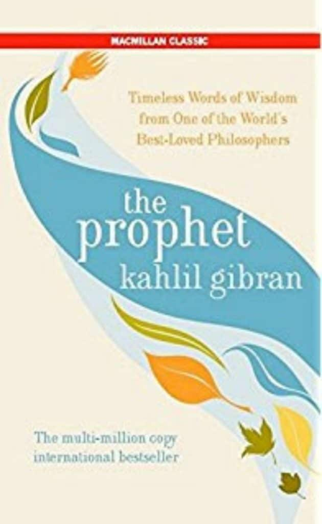 The prophet by Kahlil Gibran; Let these 5 books engulf you in the world of poetry