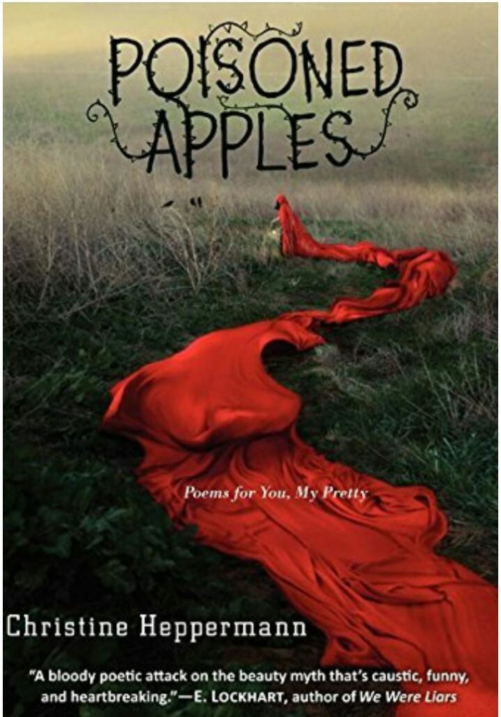 Poisioned Apple by Christine Happermann; Let these 5 books engulf you in the world of poetry